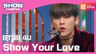[Show Champion] [최초 공개] 비투비 포유 - Show Your Love (BTOB 4U - Show Your Love) l EP.379