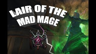 Lair of the Mad Mage, Beginner's Guide - Neverwinter