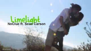 Limelight - NoClue ft. Sean Carson ♥