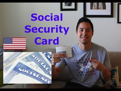 How to get a Social Security Card - USA 2018 Immigration