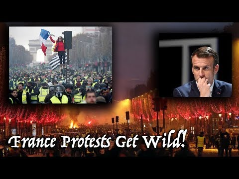 France Protests Turn Deadly Over Macron, Fuel, Living Conditions & Taxes. Wow! [Paris Protest 2018]