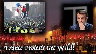 France Protests Turn Deadly Over Macron, Fuel, Living Conditions & Taxes. Wow! [Paris Protest 20