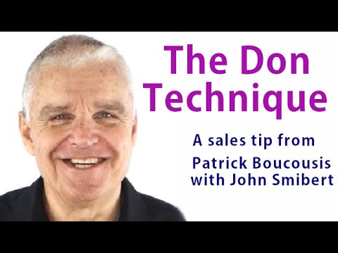 The Don Technique - a  sales tip from Patrick Boucousis (TALKING SALES 322)
