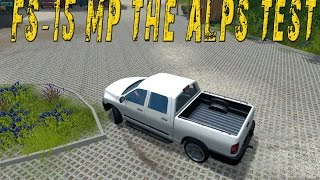 The Alps 15 map test - Farming Simulator 15 multiplayer