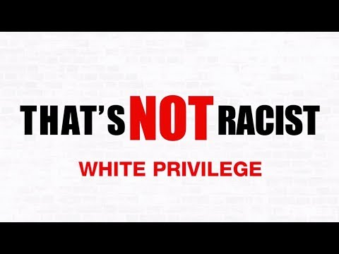 White Privilege Isn't Really A Thing | That's Not Racist