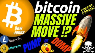 MUST WATCH BITCOIN LITECOIN ETHEREUM and THE DOW UPDATE!!! price prediction, analysis, news, trading