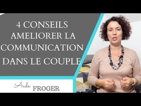 4 Conseils Pour Améliorer La Communication Dans Le Couple
