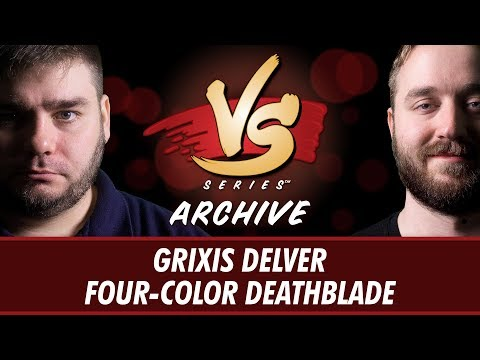 11/15/2017 - Todd VS. Ross: Grixis Delver vs Four-Color Deathblade