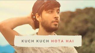 Kuch Kuch Hota Hai Title Song   Karan Nawani Cover   Shah Rukh Khan   Kajol