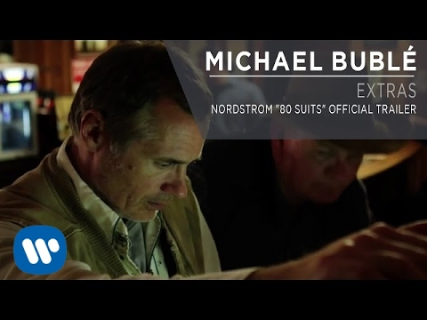 """Download Michael Bublé - Nordstrom """"80 Suits"""" Official Trailer [Extra]"""
