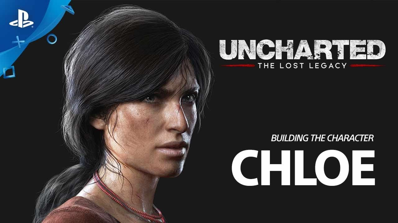 Uncharted: The Lost Legacy - Building the Character Chloe | PS4