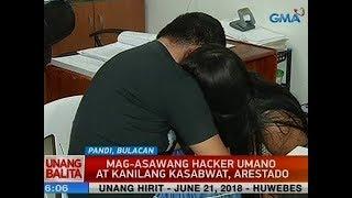 UB: Mag-asawang hacker umano at kanilang kasabwat, arestado sa Pandi, Bulacan