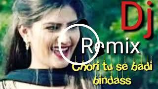 Chori tu se Badi bindass Haryanvi song Dj Remix (Hard dholki mix by Dj Rupesh Aligarh