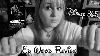 ED WOOD || A Disney 365 Review