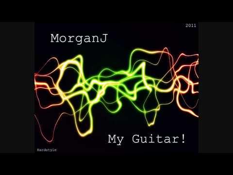 MorganJ - My Guitar!