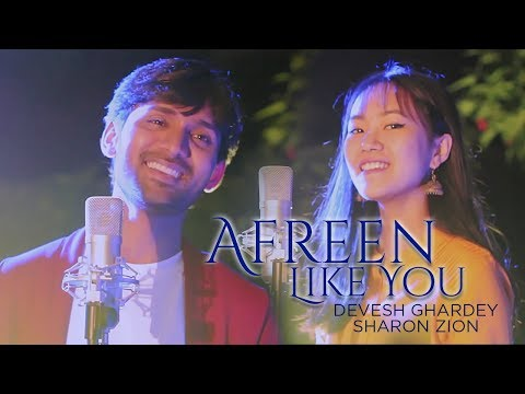 afreen-afreen-|-like-you-|-cover-song-|-devesh-ghardey-|-sharon-zion-|-rahat-|-titiana-manaois