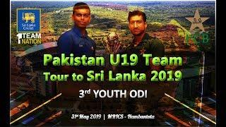 Pakistan U19 Tour to Sri Lanka 2019, 3rd Youth ODI