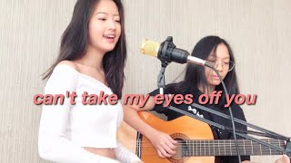 can't take my eyes off you cover