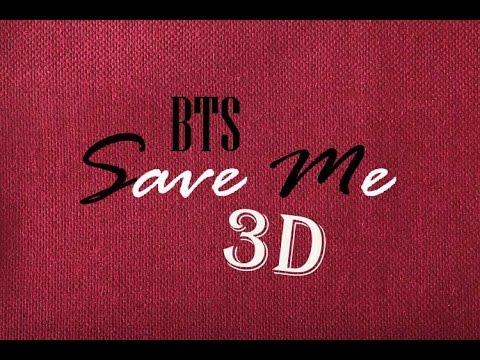 BTS - SAVE ME 3D Version (Headphone Needed)