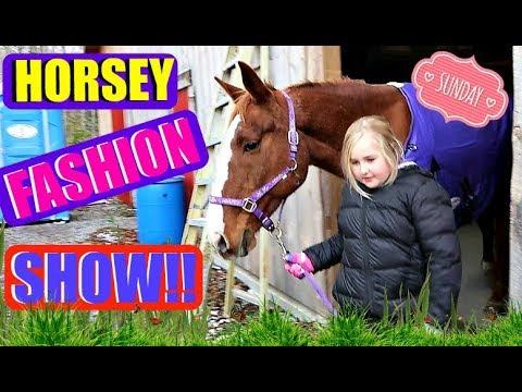 A HORSE FASHION SHOW! Day 321 (11/19/17)