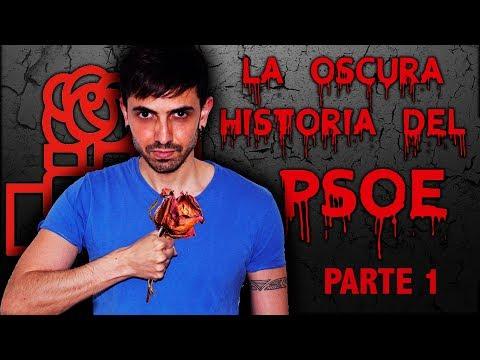 La oscura historia del PSOE, parte 1: crímenes, conspiraciones y adoctrinamiento - InfoVlogger