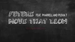 Future ft Pharrell Williams, Pusha T Type Beat (Move That Blow Instrumental)