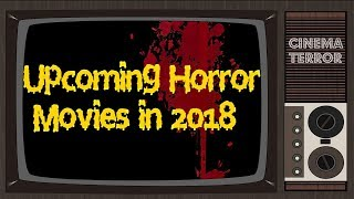 Upcoming Horror Movies in 2018
