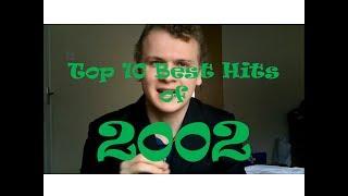 Top 10 Best Hit Songs of 2002