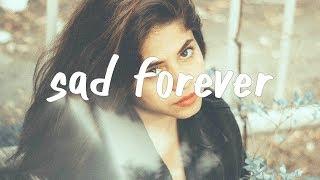 Lauv - Sad Forever (Lyric Video)