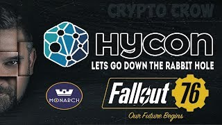 Blockchain 48 - HYCON Blockchain - Monarch Android - Fallout 76 Review - Lets Learn Together 🚀🤓
