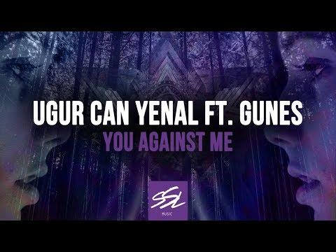 Ugur Can Yenal feat. Gunes Taskiran - You Against Me (Original Mix) [SSL Music]