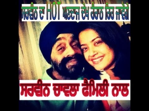 Sarveen Chawla with family | Bio data | childhood | Boyfriend | mother father | hot pictures|movie|