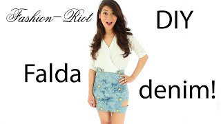 DIY - FALDA DENIM - MEZCLILLA  | Fashion - Riot Thumbnail