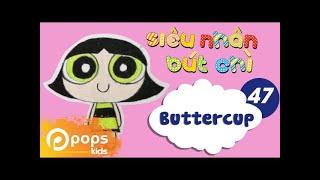 Hướng Dẫn Vẽ Buttercup - Siêu Nhân Bút Chì - Tập 47 - How To Buttercup (from The Powerpuff Girls)