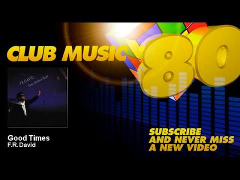 F.R. David - Good Times - ClubMusic80s
