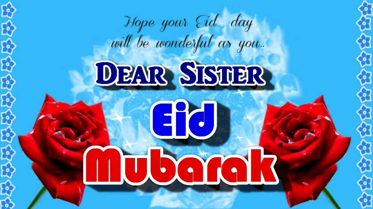 Image result for happy eid mubarak wishes for sister
