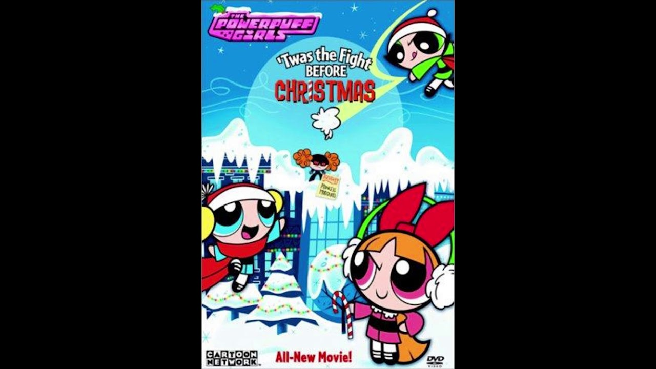 Twas The Fight Before Christmas.The Ppg Ost Twas The Fight Before Christmas Full Soundtrack Unreleased