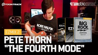 pete thorn the fourth mode feat ezmix 2 ezdrummer 2