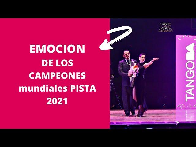La emocion de los campeones mundiales pista Mundial de tango 2021 #TangoBA