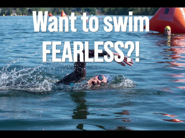 How to Swim Fearless in Open Water