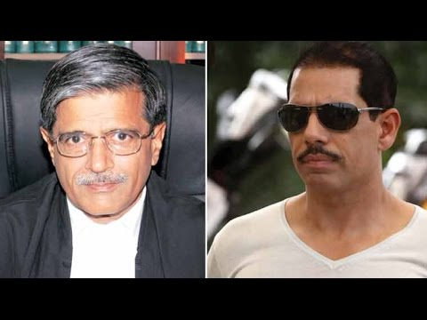 Justice SN Dhingra to Submit Report on Robert Vadra - DLF Land Deal
