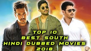 Top 10 Best South Indian Hindi Dubbed Movie 2018