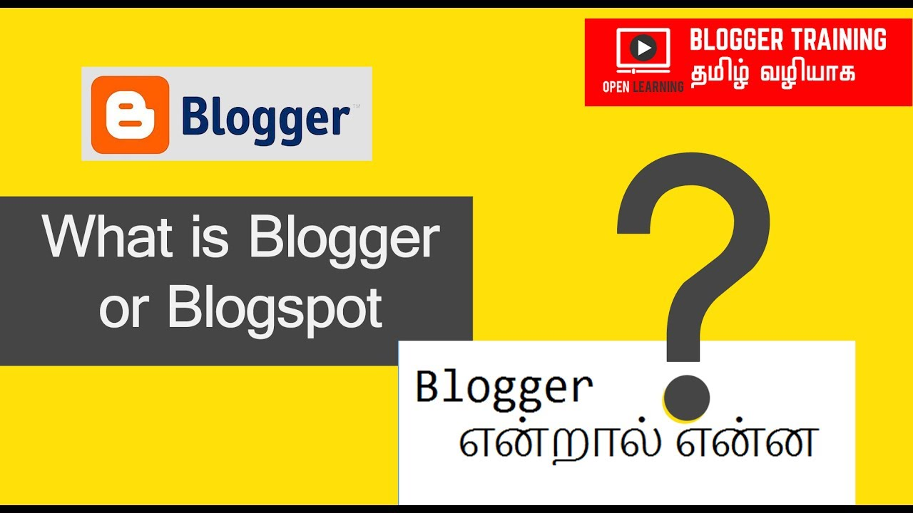 What is Blogger or Blogspot ?  Tamil Tutorial