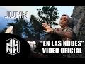 Juhn El All Star Ft. Quimico Ultra Mega – En Las Nubes (Video Official)