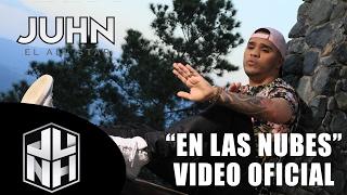 Смотреть клип Juhn El All Star - En Las Nubes Feat. Químico Ultra Mega
