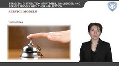 SERVICES    DISTRIBUTION STRATEGIES, CHALLENGES, AND SERVICE MODELS WITH THEIR APPLICATION