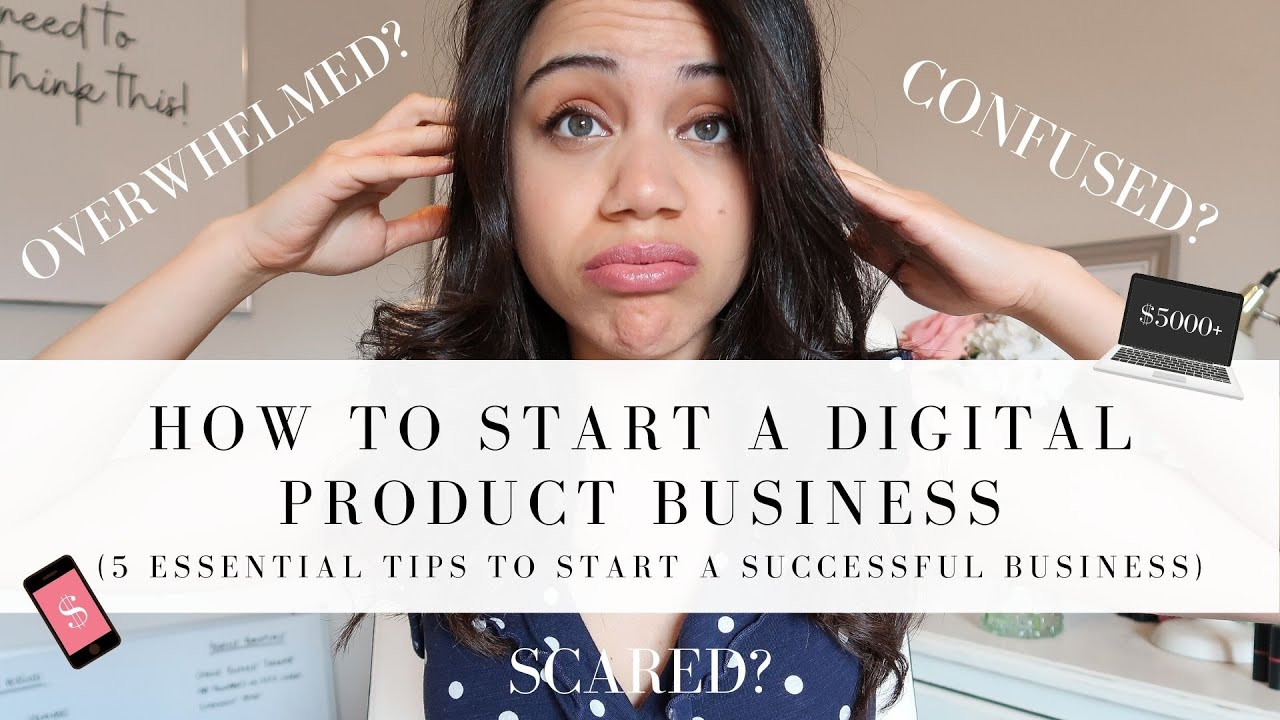 5 ESSENTIAL STEPS TO START A DIGITAL PRODUCT BUSINESS | MAKE PASSIVE INCOME