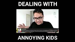 How To Deal With My Kids' Annoying Behaviours? | Aiman Azlan