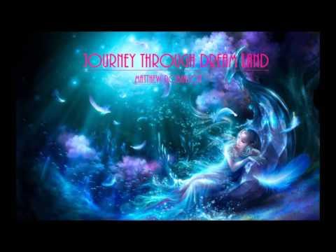 Journey Through Dreamland By Matthew Robinson (Orchestra Piece)
