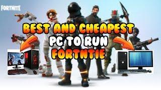 Le meilleur et le moins cher PC pour exécuter Fortnite!